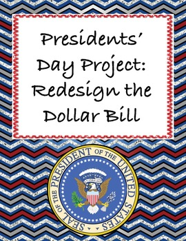 Presidents' Day for Middle School: Redesign the Dollar to Represent a President