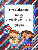 Presidents' Day for Middle School: Student Talk Show - A Group Project