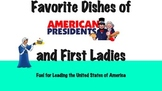 Presidents & First Ladies Favorite Foods Lessons;Slideshow/Recipe Booklet Bundle