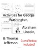 Presidents : George Washington, Abraham Lincoln & Thomas Jefferson