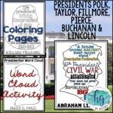 Presidents James K Polk to Abraham Lincoln Word Cloud Activities (1845-1865)