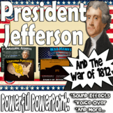 Presidents Jefferson and Madison and the War of 1812