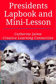 Presidents Lapbook and Mini-Lesson