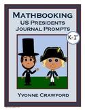 Math Journal Prompts with Presidents (kindergarten & 1st grade)