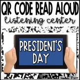 Presidents Day QR Code Read Aloud Listening Center - Presidents or Election