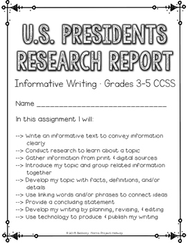 Presidents Research Report:Multi-Draft Informative Writing for Grades 3-5 (CCSS)