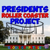 Presidents Roller Coaster Project