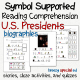 Presidents - Symbol Supported Picture Reading Comprehension for Special Ed