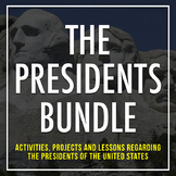PRESIDENTS BUNDLE: Civics, Executive & Presidential Resources