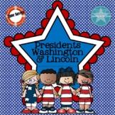Presidents Washington & Lincoln