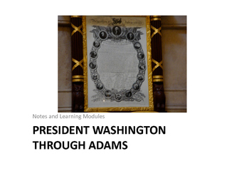United States History Learning Modules Washington Through Adams
