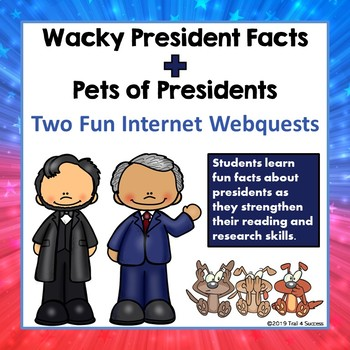 Presidents Webquest Bundle Of 2 Wacky President Facts Pets Of
