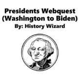 Presidents Webquest (Washington to Obama) Great Lesson Plan