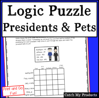 Logic Puzzle : Presidents and Pets For Bright, Young Minds