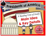 Presidents of America [Main Idea & Key Details] Reading Unit of Study
