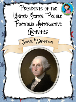 Presidents of America Profile Portfolio Interactive Activities-Washington