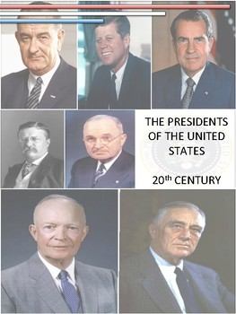 Presidents of the United States - 20th Century