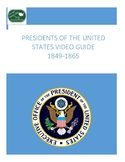 Presidents of the United States Video Guide 1849-1865