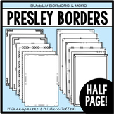 Borders- Presley Half Page Frames