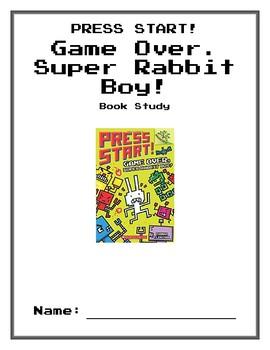 Press Start!: Game Over, Super Rabbit Boy! (Thomas Flintham) Book Study
