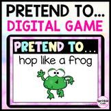 Pretend To...Digital Brain Break