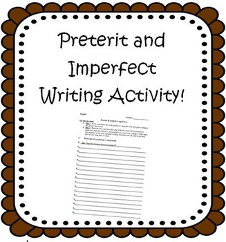 Preterit Imperfect Spanish Writing Activity Espanol Ingles Preterito Imperfecto