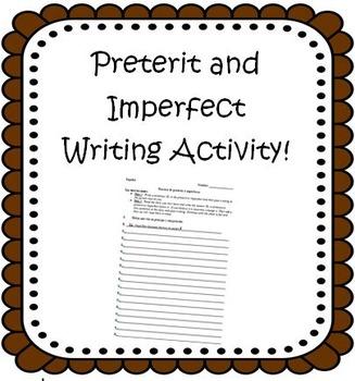 Preterit Imperfect Spanish Writing Activity Espanol Ingles
