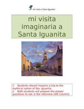 Preterit Trip to Sta Iguanita SPANISH PRETERIT