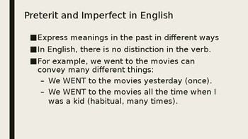 Preterit and Imperfect- Know the Differences