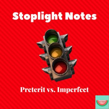 Preterit and Imperfect Stoplight Notes/El semáforo del Pretérito y el Imperfecto