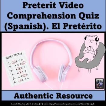 Preterit video comprehension quiz (Spanish)