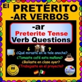 Regular Preterite Verbs!  -AR  Verb Questions for Spanish
