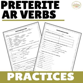 Preterite -AR Verbs (Regular verbs only!) Practices