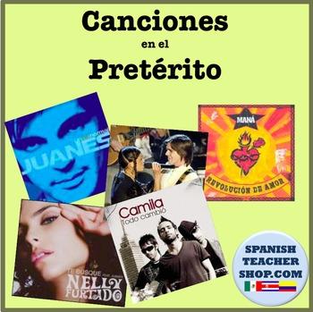 Preterite Canciones Songs for Past Tense Spanish