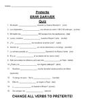 Preterite ER/IR DAR/VER Quiz
