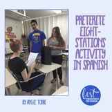 Spanish Preterite - Eight Stations Group Speaking Activity