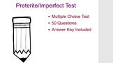 Preterite/Imperfect Multiple Choice Test