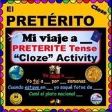 "PRETERITE Irregular Verbs - CLOZE Activity - ""Mi Viaje a ___"""
