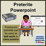 Preterite Spanish Powerpoint Past Tense