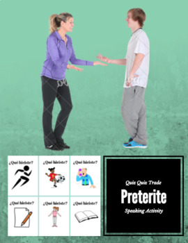Preterite Speaking Quiz Quiz Trade Cards