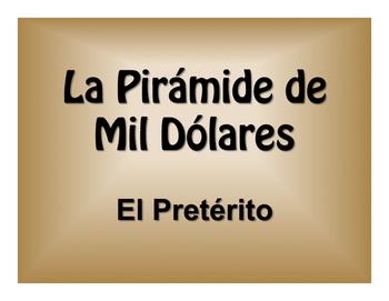 Spanish Preterite $1000 Pyramid Game