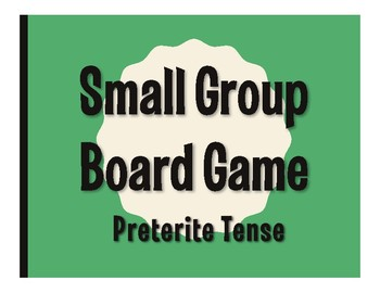 Spanish Preterite Board Game