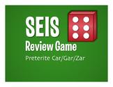 Spanish Preterite Car Gar Zar Seis Game