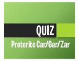 Spanish Preterite Car Gar Zar Quiz