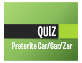 Spanish Preterite Car Gar Zar Quiz