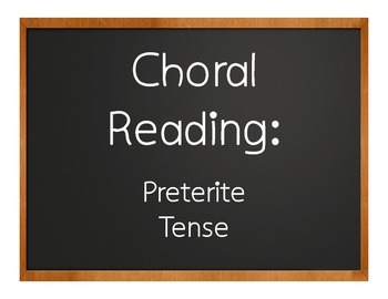 Spanish Preterite Choral Reading