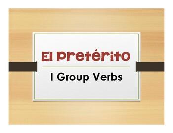 Spanish Preterite I Group Notes