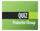 Spanish Preterite I Group Quiz