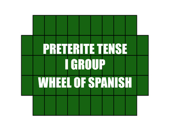 Spanish Preterite I Group Wheel of Spanish