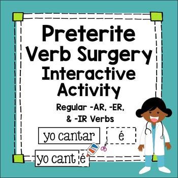 Preterite Tense Interactive Worksheet - Regular AR/ER/IR Verb Surgery!